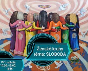 Ženské kruhy, téma SLOBODA @ Čajovňa Surya